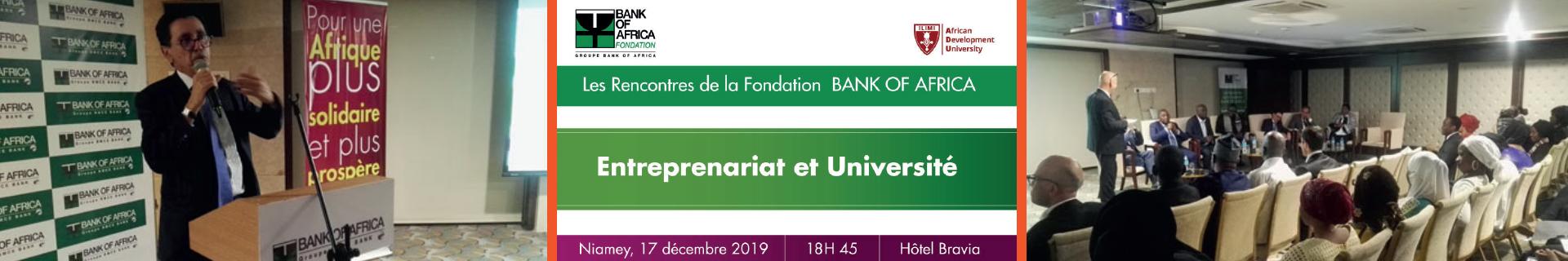 BANK OF AFRICA Foundation meetings – Entrepreneurship and University